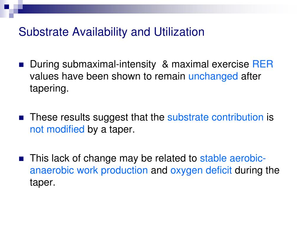 Substrate Availability and Utilization