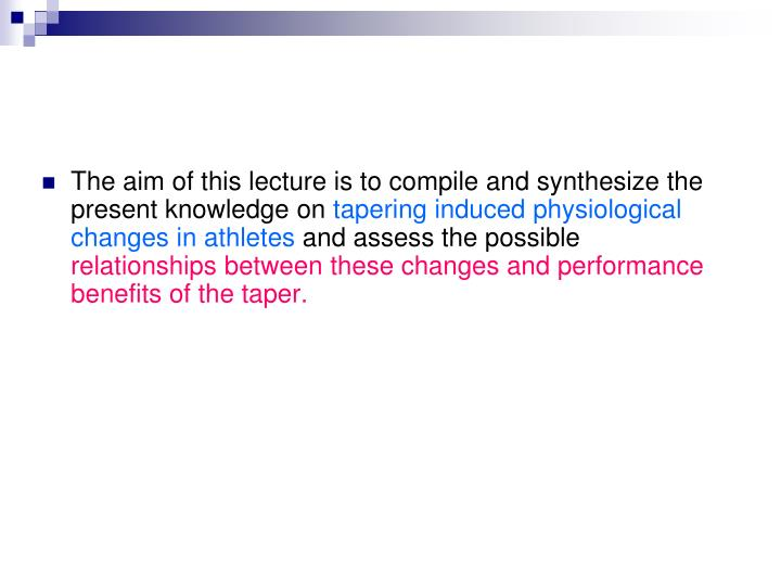 The aim of this lecture is to compile and synthesize the present knowledge on