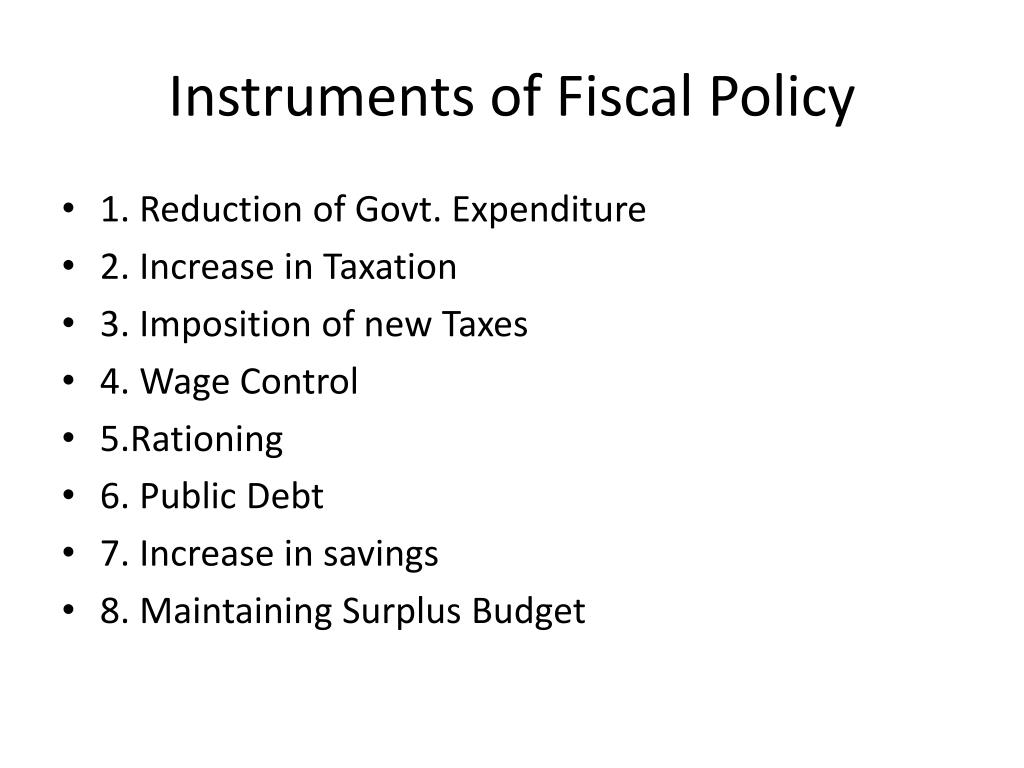 Instruments of Fiscal Policy