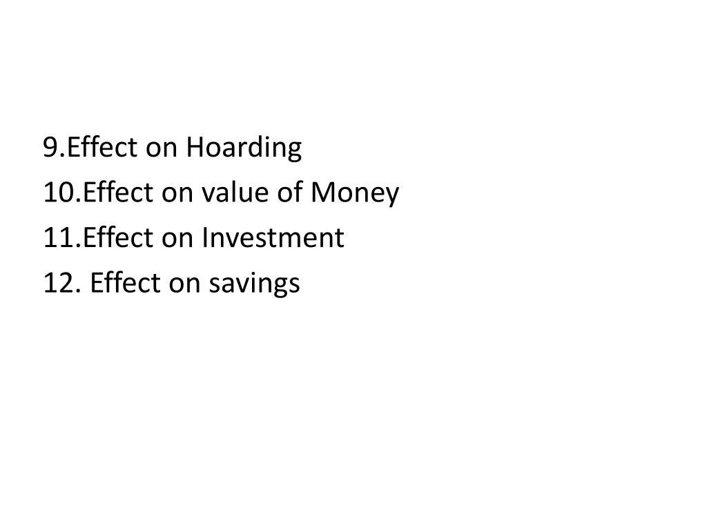 9.Effect on Hoarding