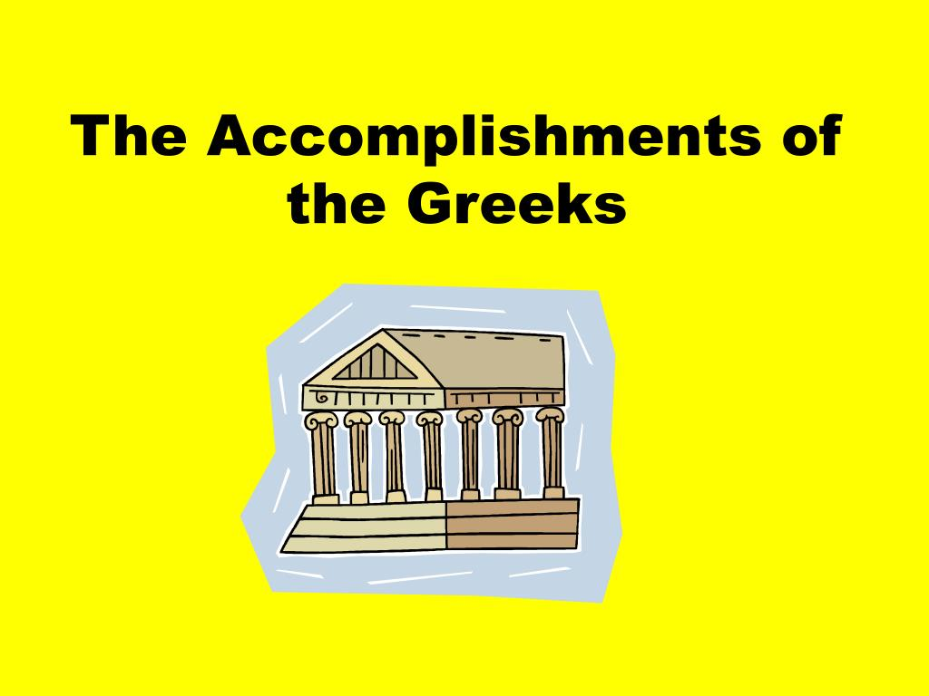 the accomplishments of the greeks l.