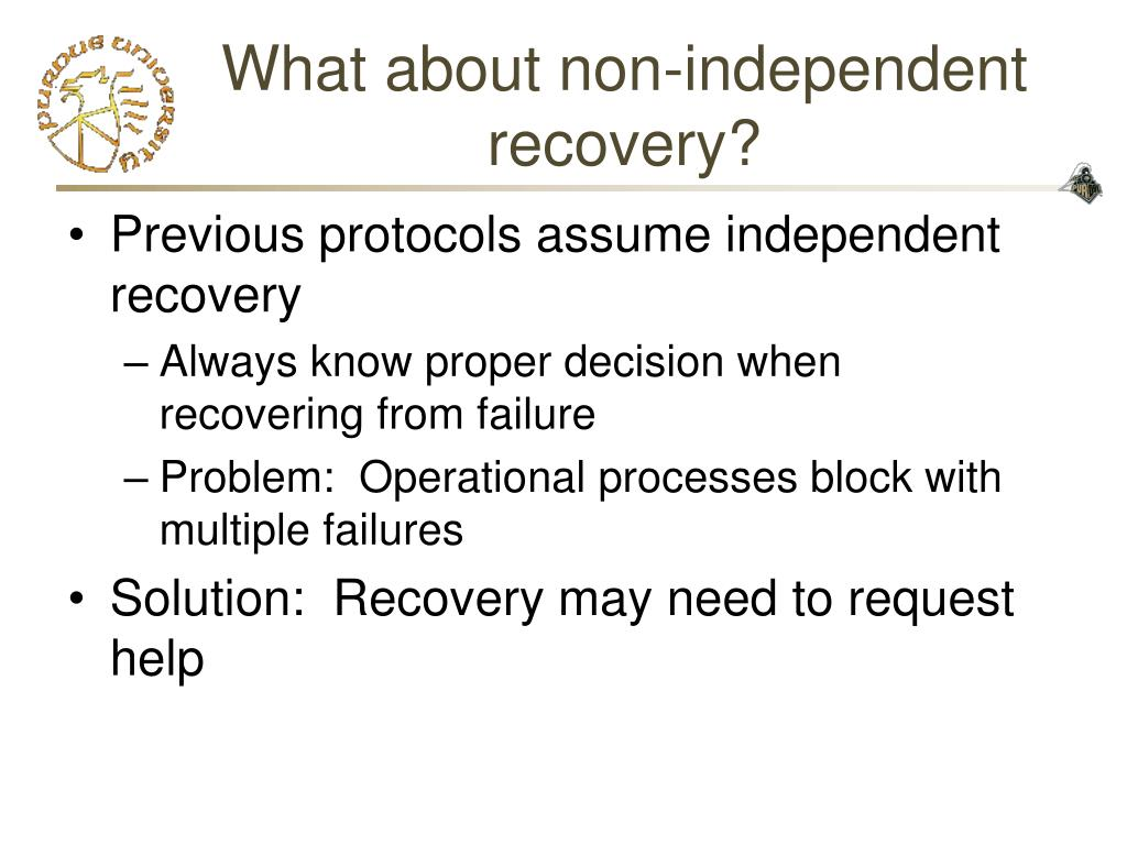 What about non-independent recovery?