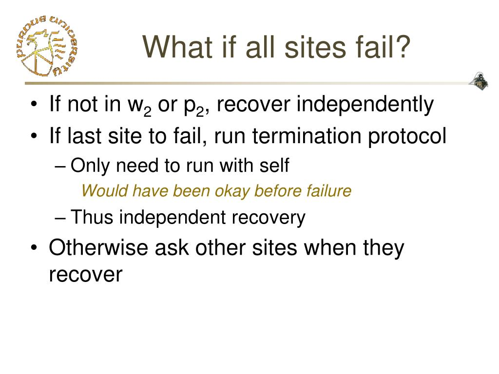 What if all sites fail?