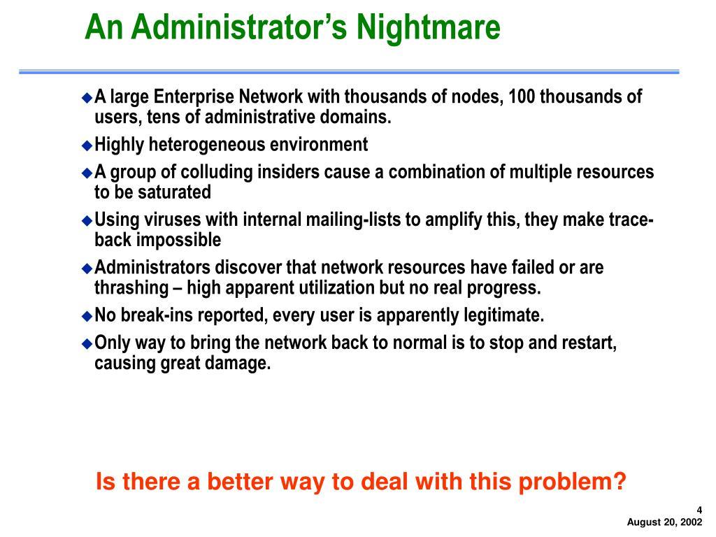 An Administrator's Nightmare