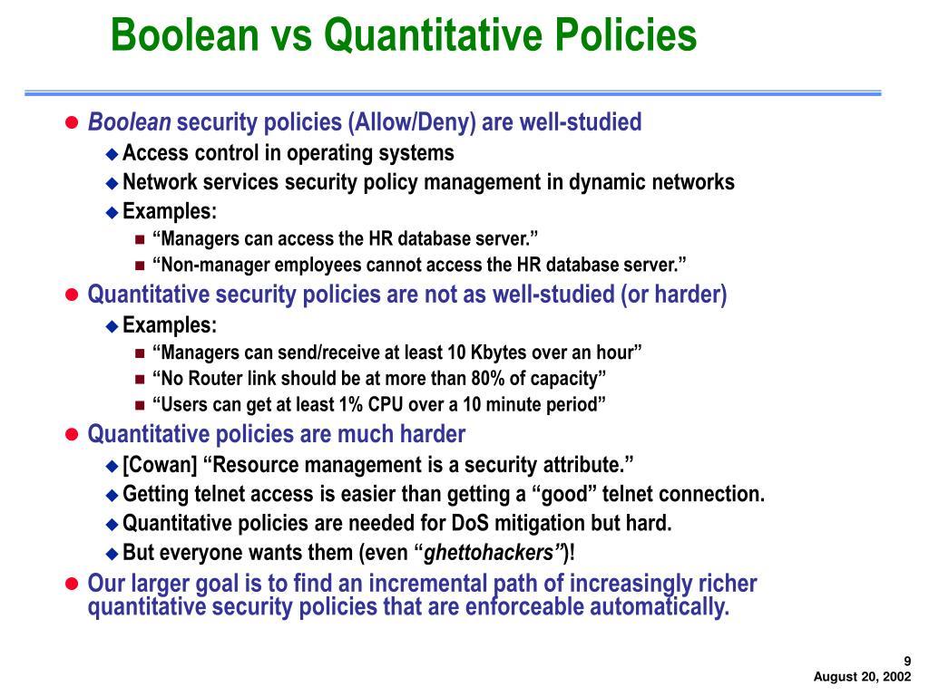 Boolean vs Quantitative Policies