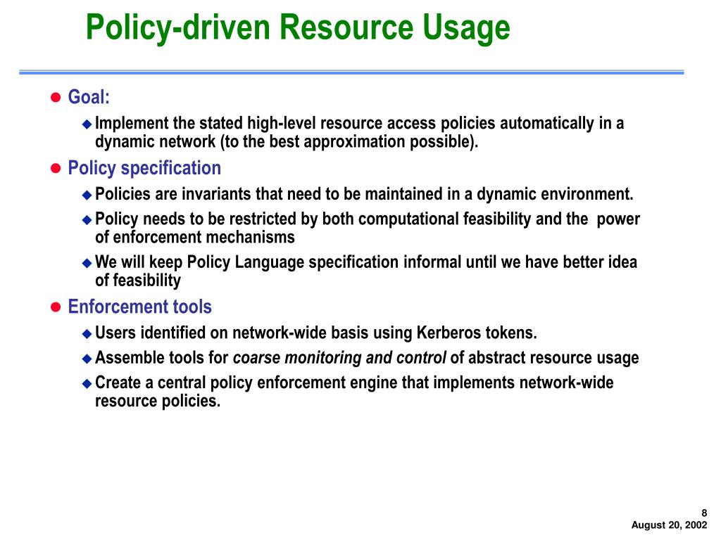 Policy-driven Resource Usage