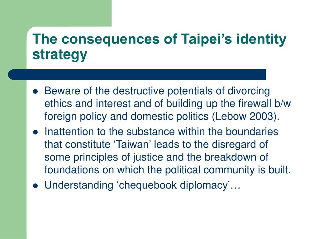 The consequences of Taipei's identity strategy
