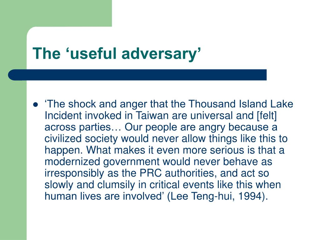 The 'useful adversary'