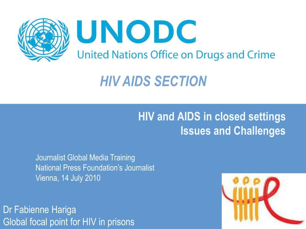 hiv and aids in closed settings issues and challenges l.