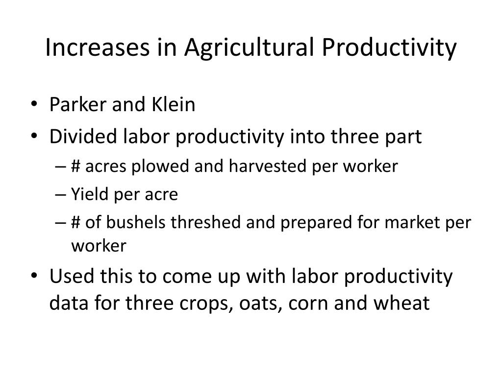 Increases in Agricultural Productivity