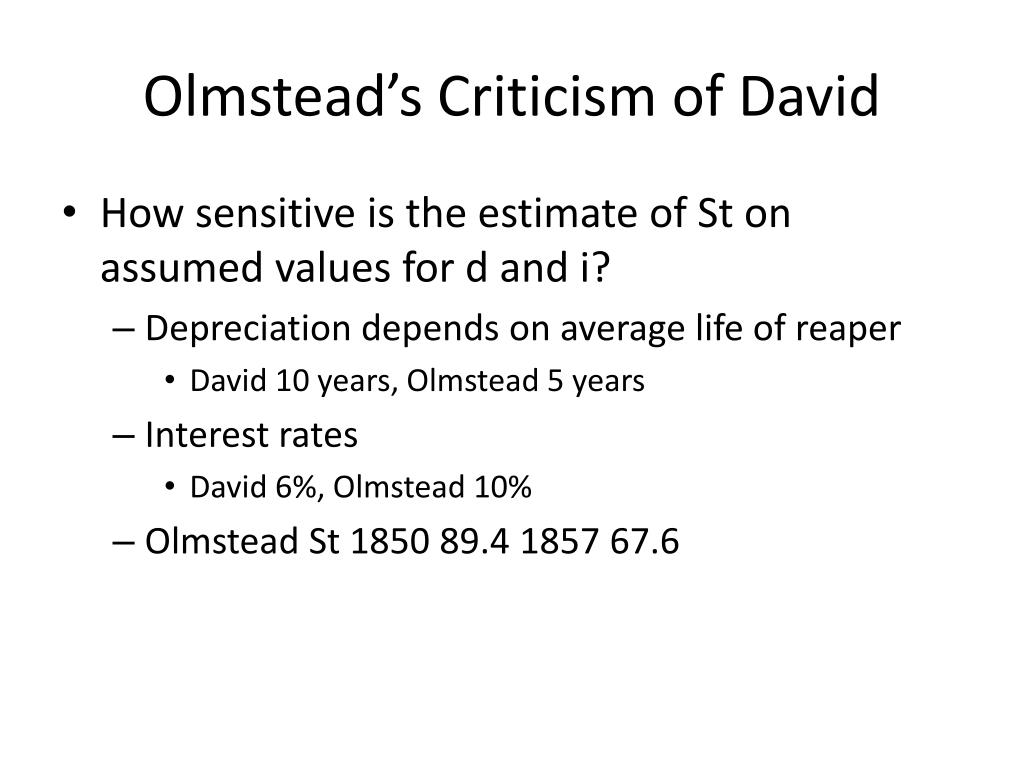 Olmstead's Criticism of David
