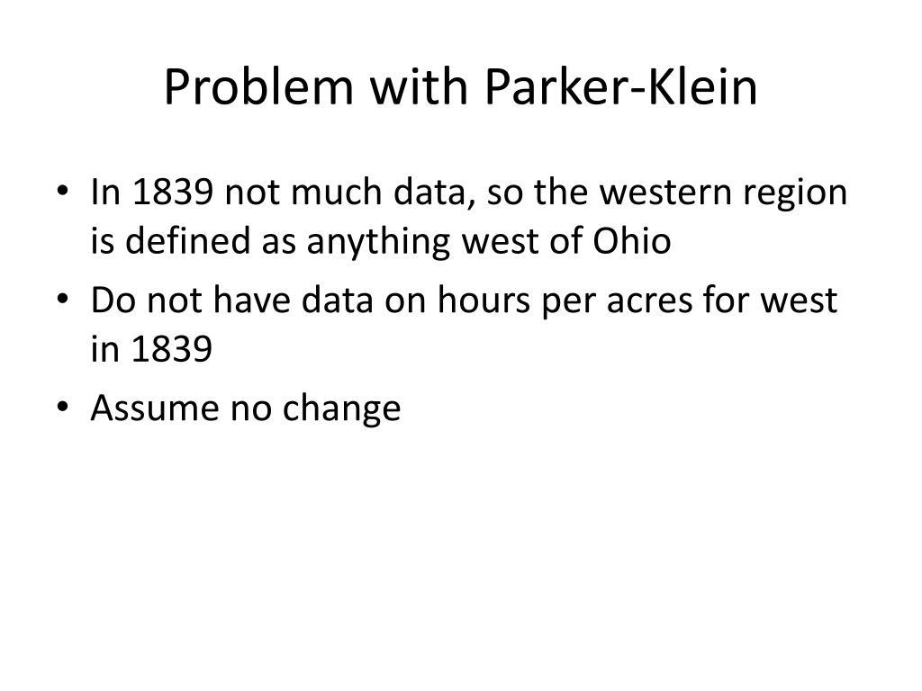 Problem with Parker-Klein