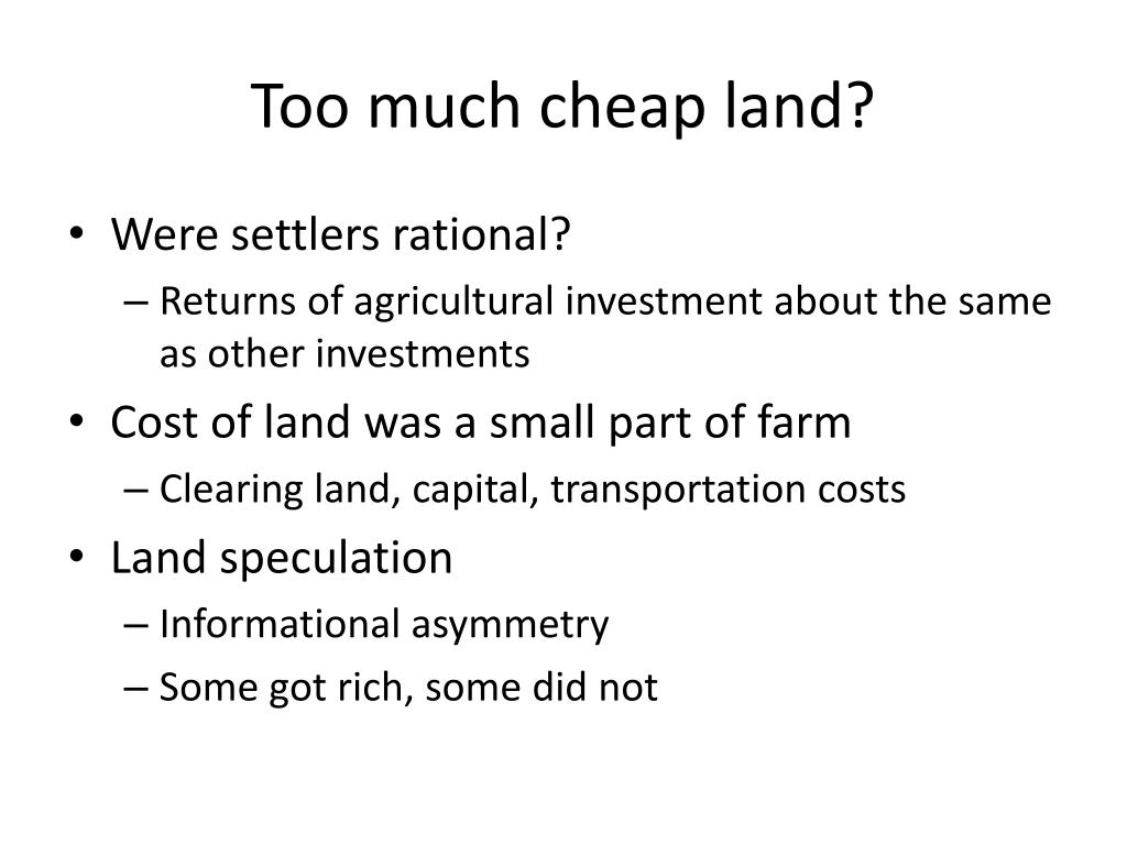 Too much cheap land?