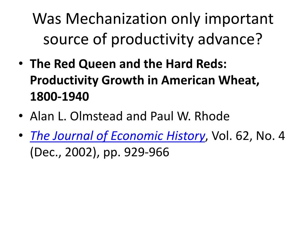 Was Mechanization only important source of productivity advance?