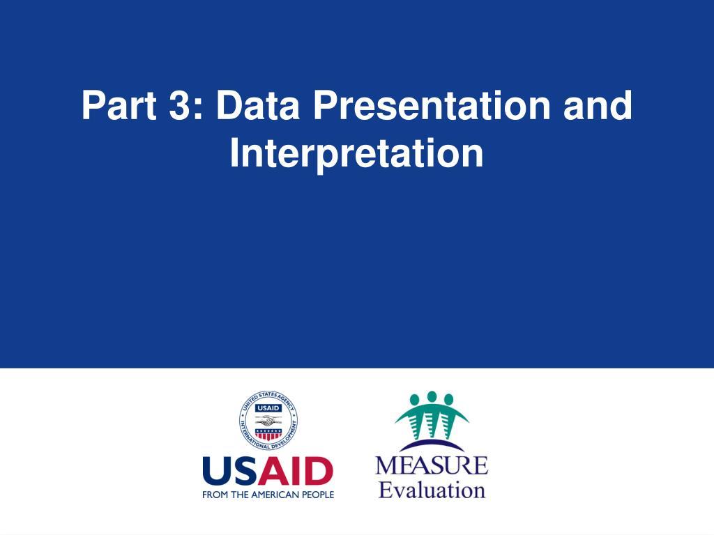 Part 3: Data Presentation and Interpretation