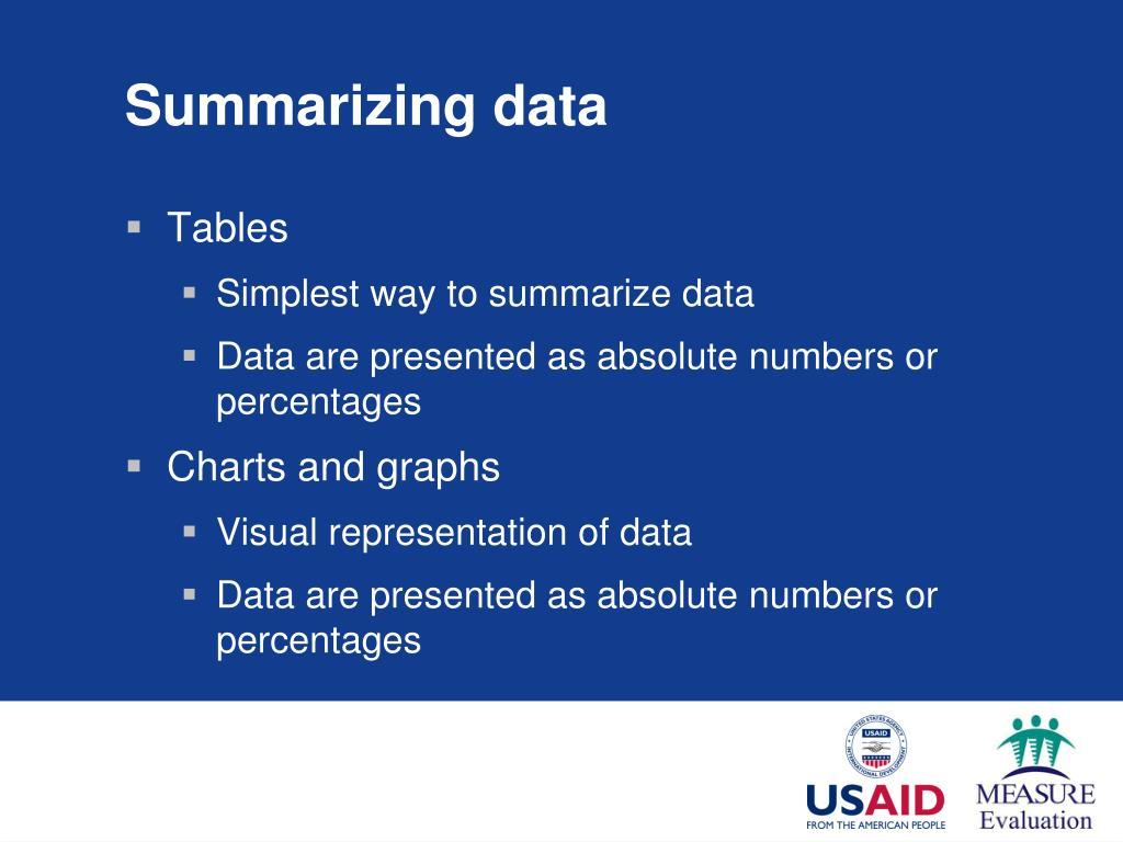 Summarizing data