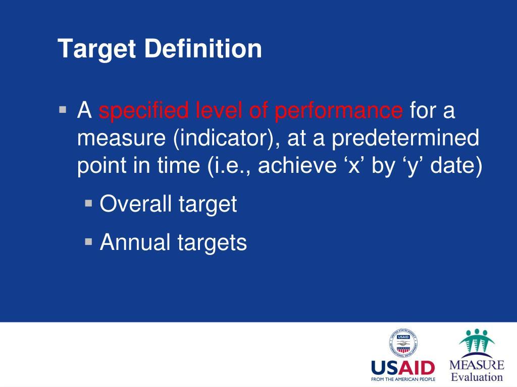 Target Definition