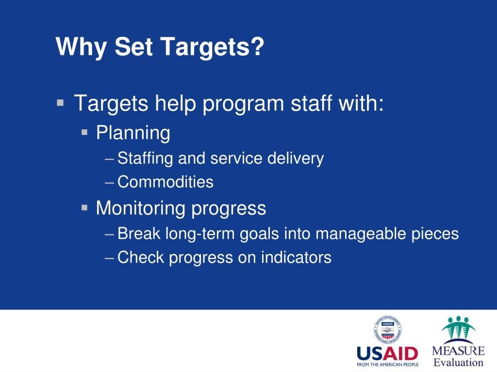 Why Set Targets?