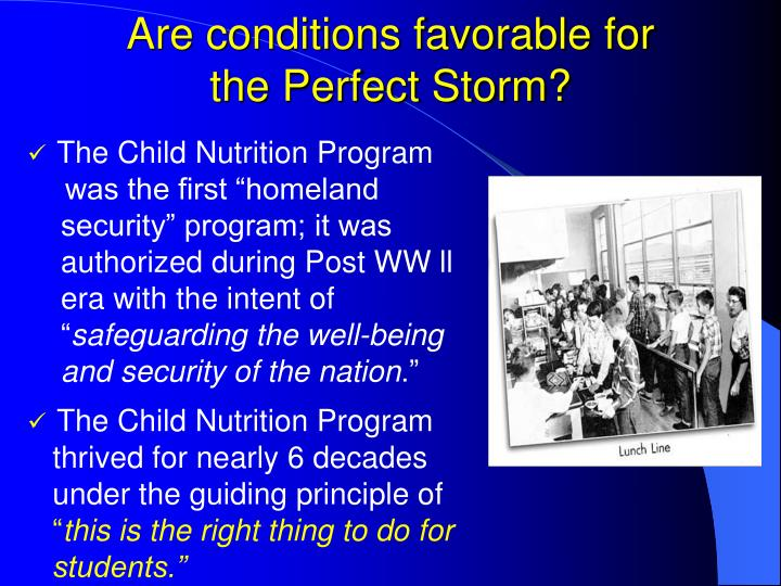 Are conditions favorable for the perfect storm