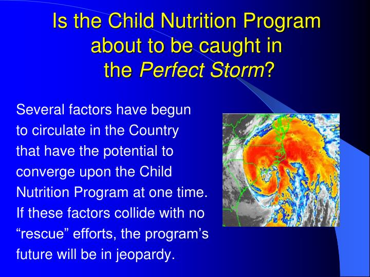 Is the child nutrition program about to be caught in the perfect storm