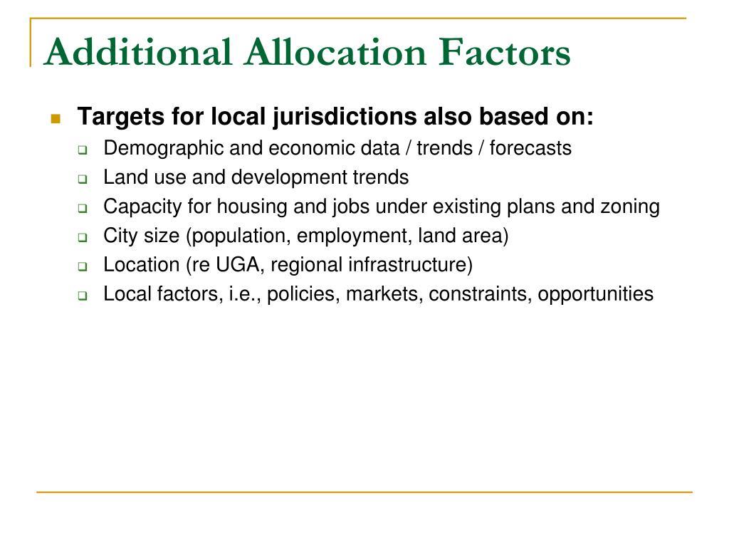 Additional Allocation Factors