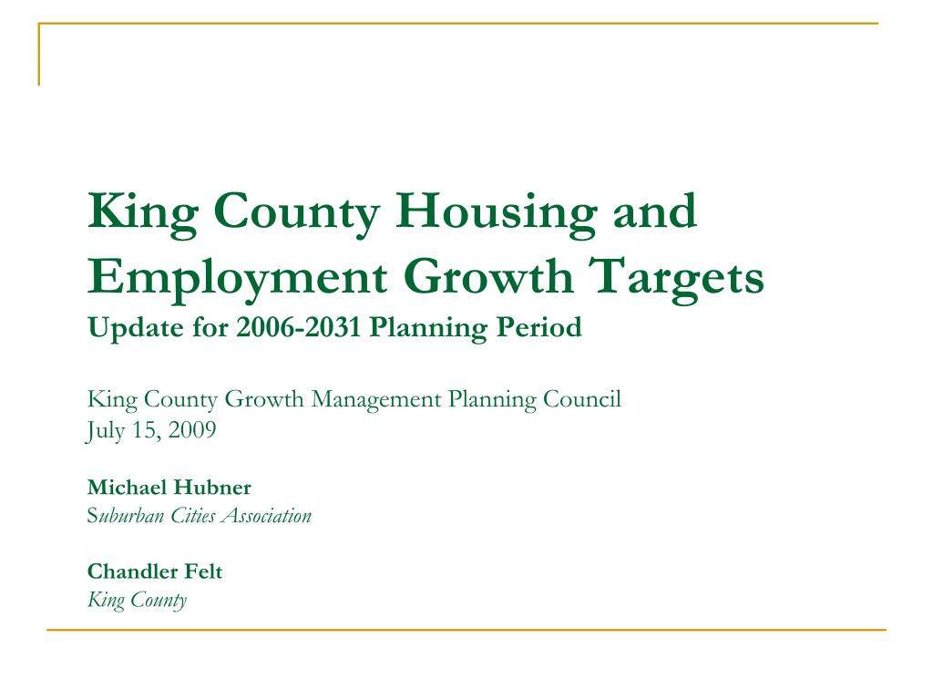 King County Housing and Employment Growth Targets
