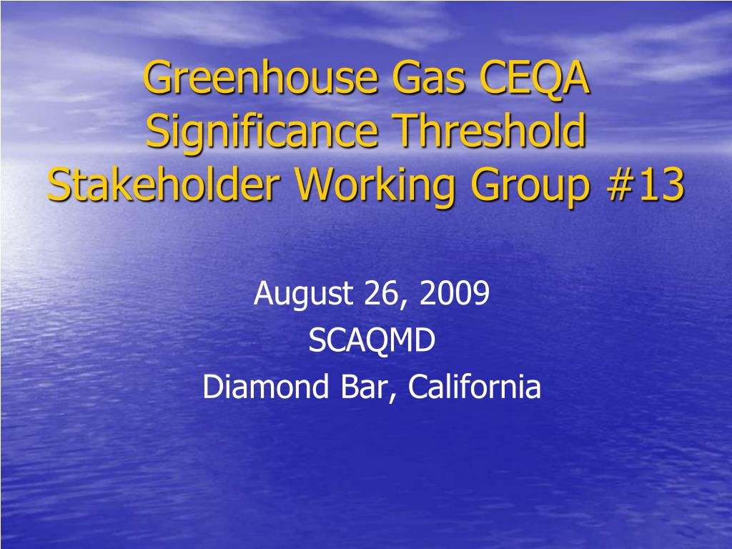 greenhouse gas ceqa significance threshold stakeholder working group 13