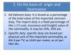 2 on the basis of origin and destination