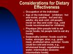 considerations for dietary effectiveness