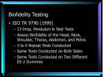 biofidelity testing