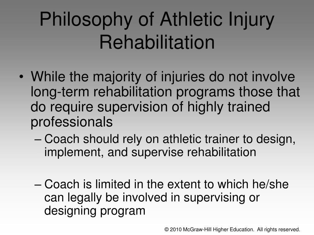 Philosophy of Athletic Injury Rehabilitation