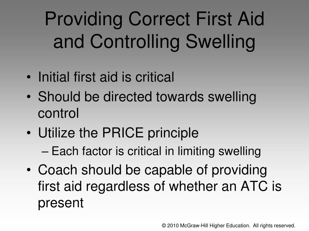 Providing Correct First Aid and Controlling Swelling