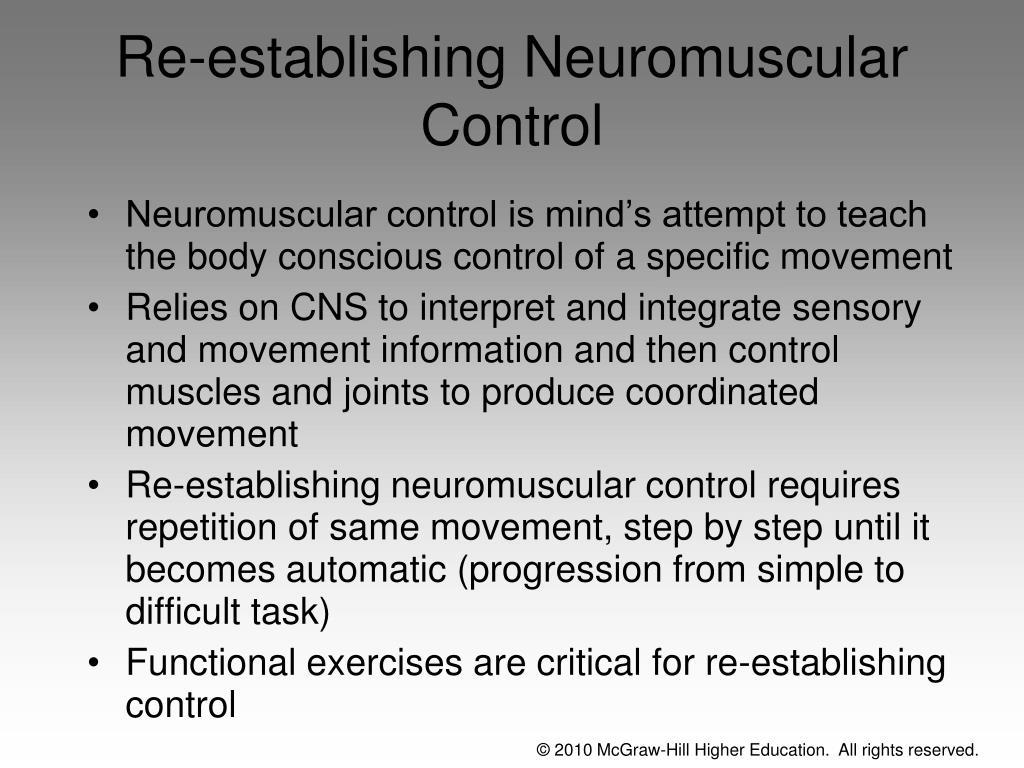 Re-establishing Neuromuscular Control