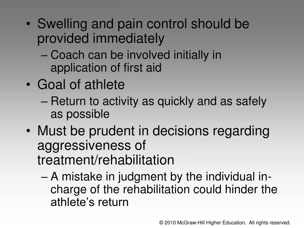 Swelling and pain control should be provided immediately