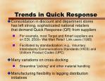 trends in quick response