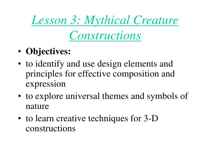 Lesson 3: Mythical Creature Constructions