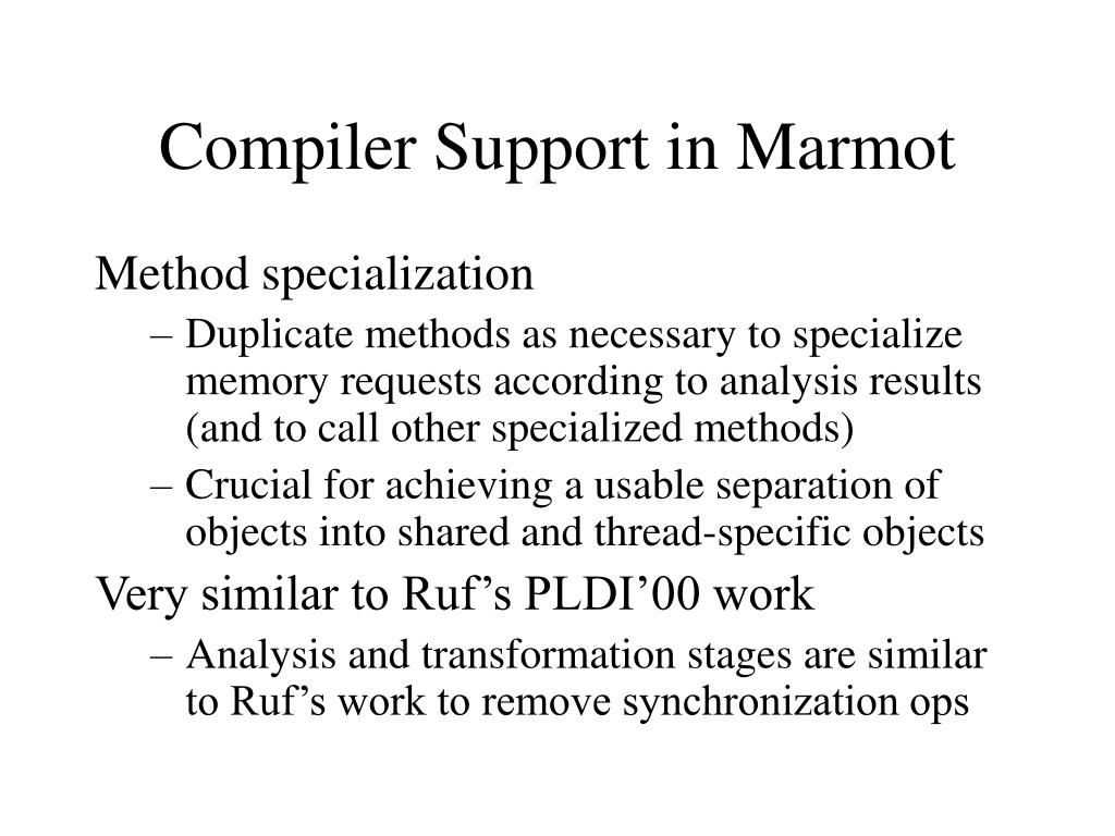 Compiler Support in Marmot
