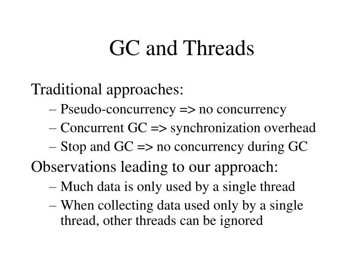 Gc and threads