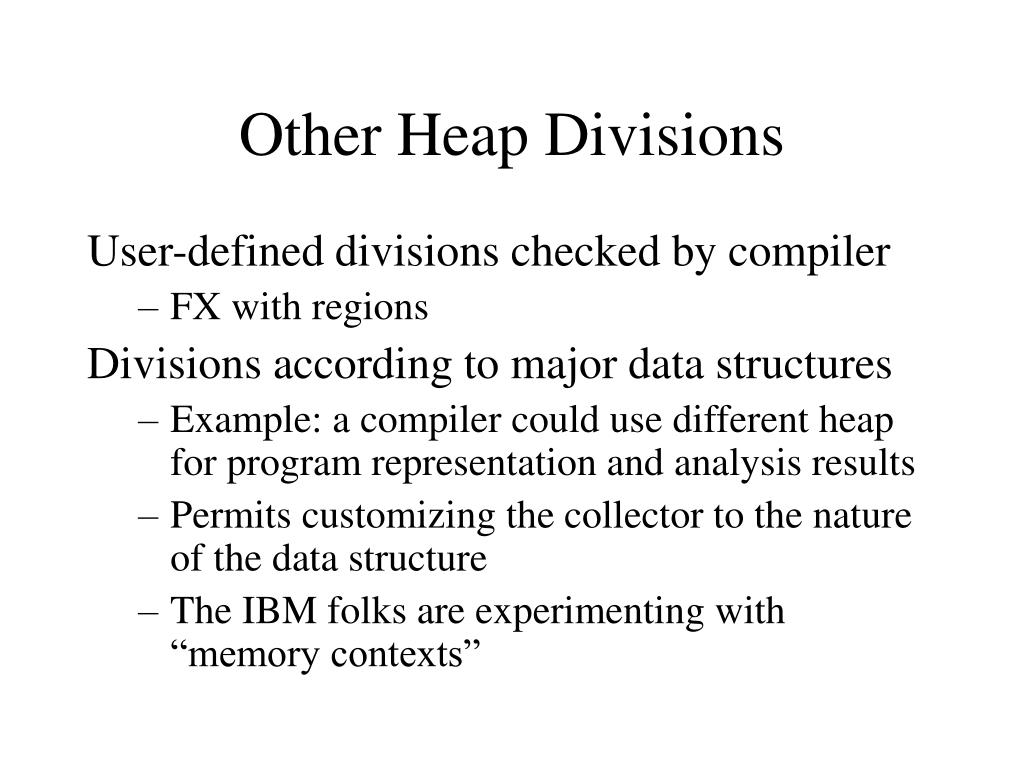 Other Heap Divisions