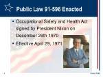 public law 91 596 enacted