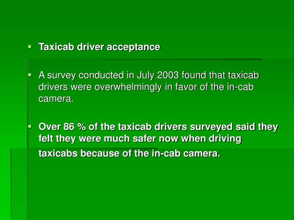 Taxicab driver acceptance