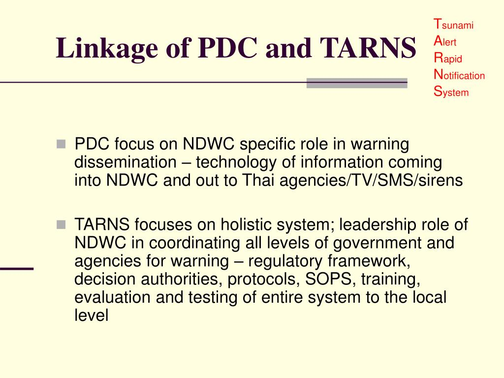 Linkage of PDC and TARNS