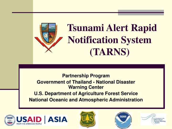 Tsunami alert rapid notification system tarns
