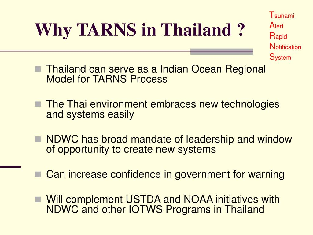 Why TARNS in Thailand ?