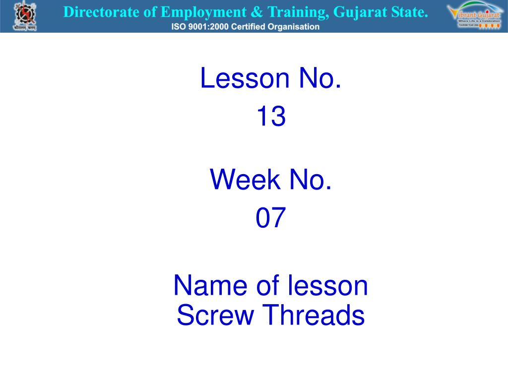 PPT - Lesson No  13 Week No  07 Name of lesson Screw Threads