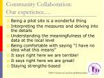 community collaboration our experience