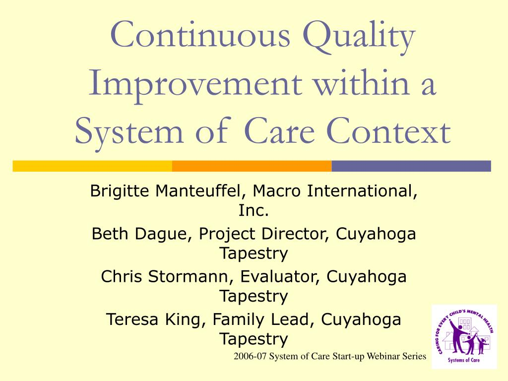continuous quality improvement within a system of care context l.