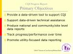 cqi progress report primary objectives