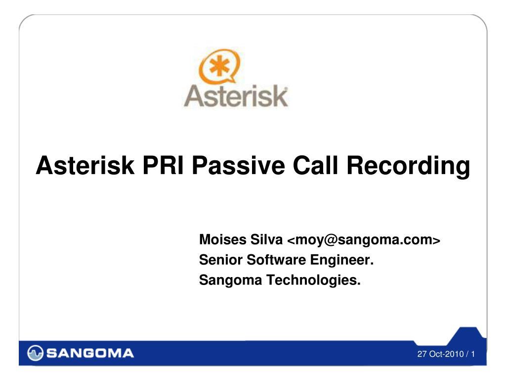 asterisk pri passive call recording l.