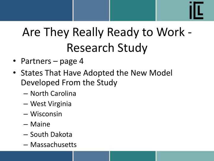 Are they really ready to work research study